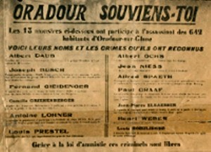 Sign posted at the entrance to Oradour after the Bordeaux trial of 1953